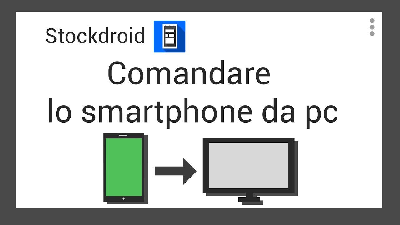 controllare il telefonino android dal pc