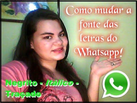 Como mudar a fonte das letras do Whatsapp - Fácil
