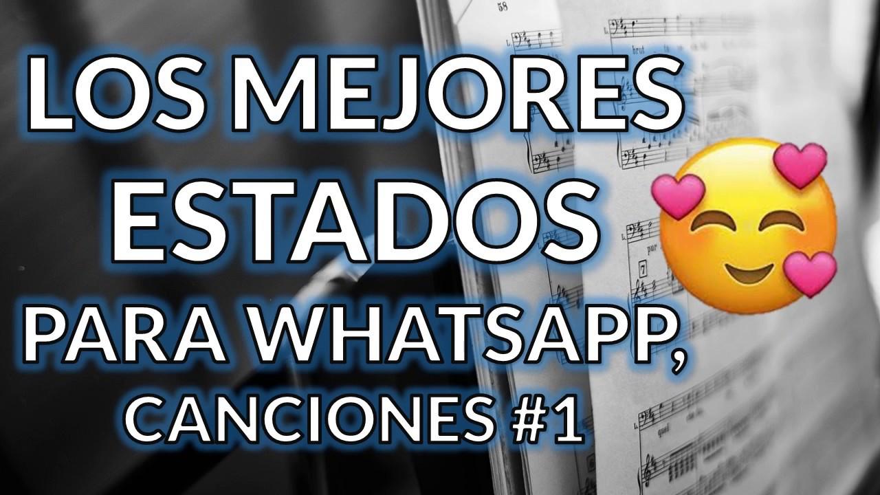 Estados Para Whatsapp De Canciones Frases De Amor Estados Bonitos Originales Y Cortos 2