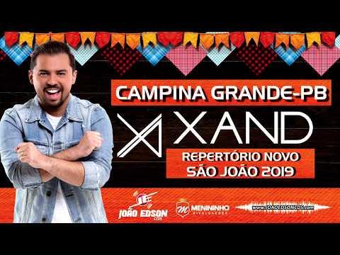XAND AVIÃO - REPERTÓRIO NOVO - CAMPINA GRANDE-PB 2019 - JOAOEDSONSCOM