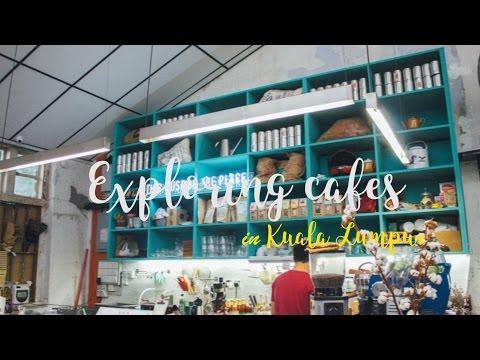 Exploring cafes in Kuala Lumpur