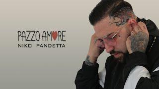 Niko Pandetta - Pazzo Amore (Video Ufficiale 2020)
