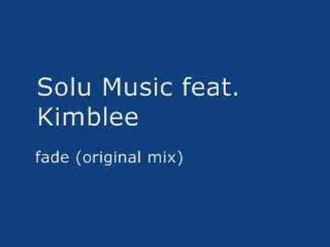 FrIBIZA - Solu Music feat. Kimblee - fade (original mix)
