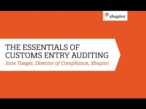 Essentials of Customs Entry Auditing