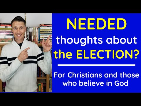 Worried or Stressed about the Election? | Needed thoughts for Christians!