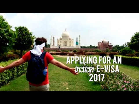 2017: HOW TO APPLY FOR AN INDIAN E-VISA 🇮🇳