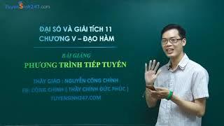 Phương Trình Tiếp Tuyến Full – Toán 11 – Thầy Nguyễn Công Chính