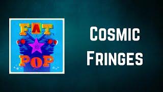 Paul Weller - Cosmic Fringes (Lyrics)