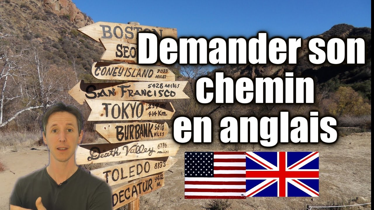 Demander Son Chemin En Anglais Youtube