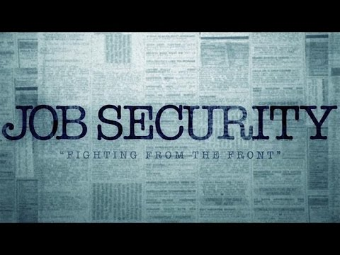 Job Security - Fighting From The Front