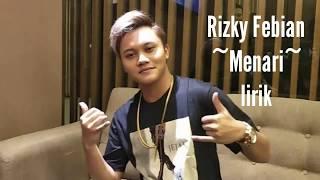 Rizky Febian Menari (lirik) dan chord kunci gitar terbaru terpopuler