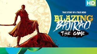 Blazing Bajirao The Game | Ranveer Singh & Deepika Padukone | Download & Play Now