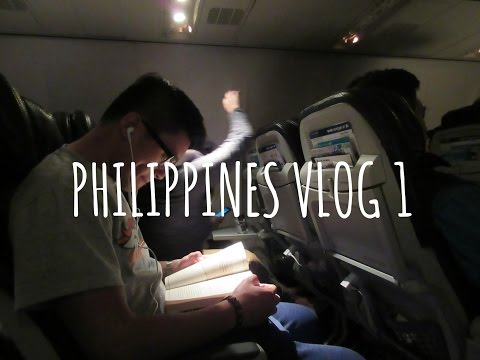 VLOG 1 | PHILIPPINES -- traveling, first day...