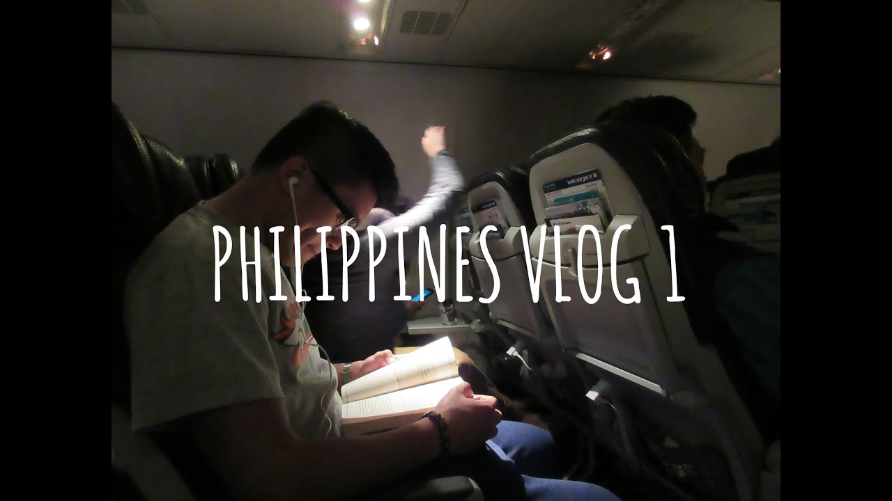 VLOG 1   PHILIPPINES -- traveling, first day... - YouTube