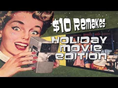 10 Dollar Remakes  Holiday Movie Edition