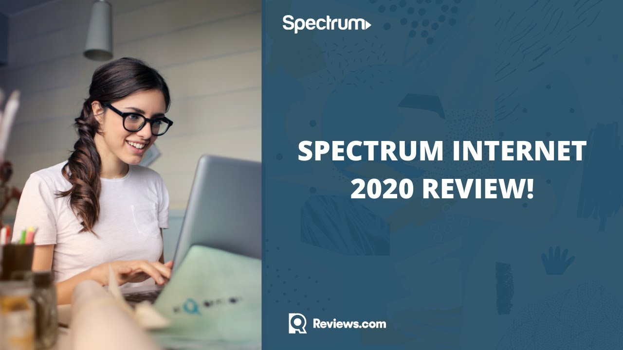 Spectrum Internet Plans Prices And Customer Service 2020 Review Is Spectrum Internet Good Youtube