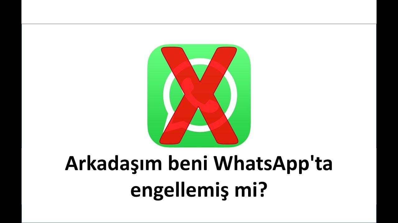 Arkadaşım beni Whatsapp'ta engellemiş mi? - %100 Sonuç