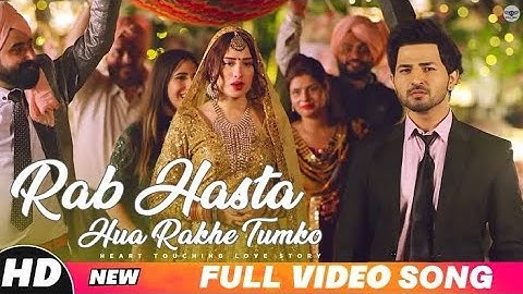 Rab Hasta Hua Rakhe Tumko (Full Video) | Har Aaina Tumko Dekhe | Taaron Ka Chamakta Gehna Ho |2020|
