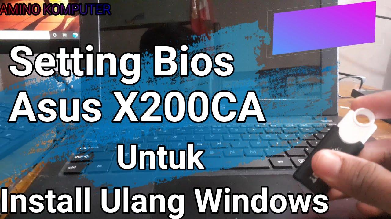 cara setting bios X200ca untuk install ulang windows 10 bios GPT/UEFI