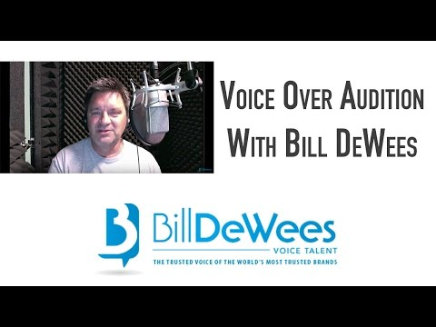 Voice Over Audition With Bill DeWees