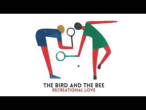 The Bird and the Bee - Please Take Me Home (Official Audio)
