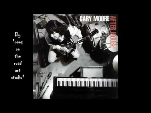 Gary Moore - The Hurt Inside  (HQ) (Audio Only)