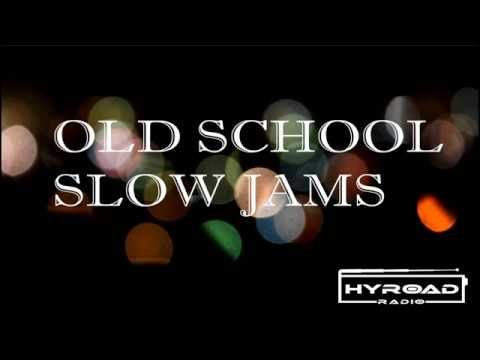Old School Slow Jams Vol. 5 - HYROADRadio.com