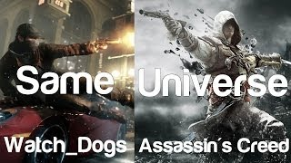 3 Reasons Assassin's Creed and Watch Dogs are the Same Universe AC4 Watchdogs Crossover Easter Eggs