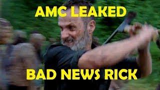 The Walking Dead Season 9 - BAD NEWS RICK - AMC LEAKED