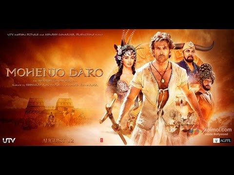 Mohenjo Daro 2016 Movie