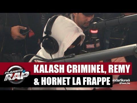 Kalash criminel, Rémy & Hornet La Frappe