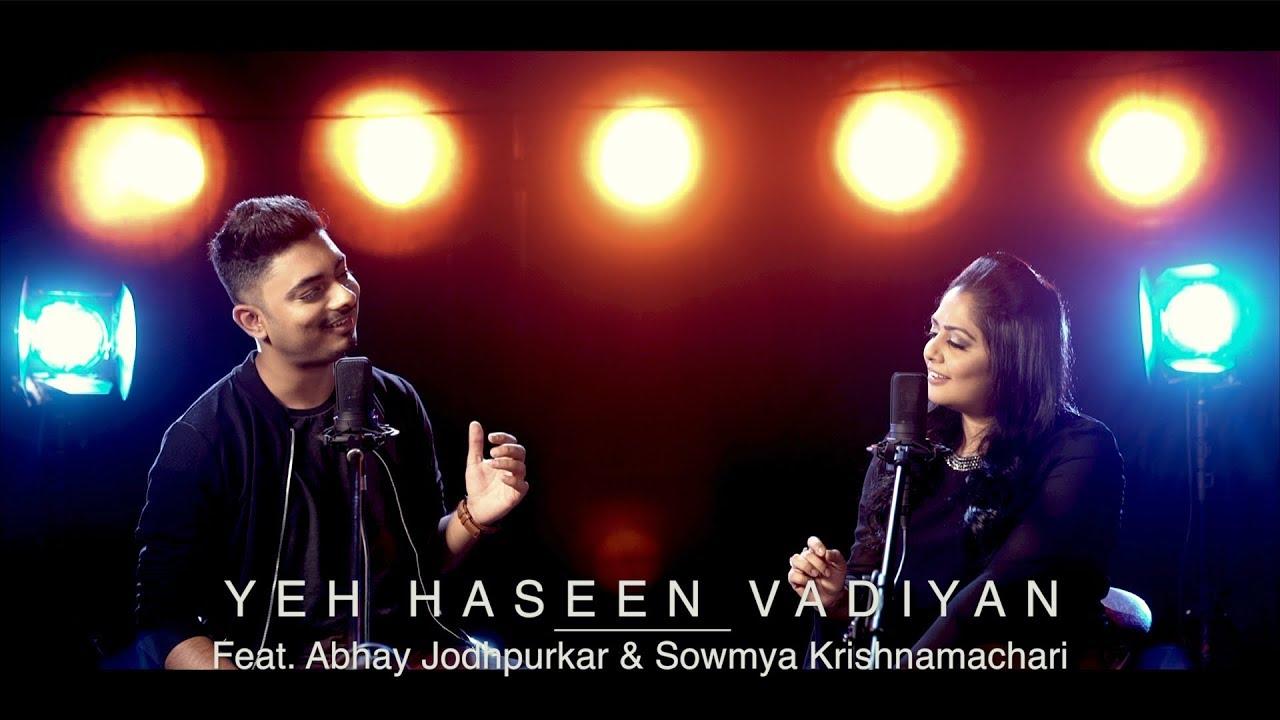 Download Yeh Haseen Vadiyan | Feat. Abhay Jodhpurkar & Sowmya Krishnamachari