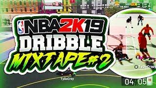 NBA 2K19 DRIBBLE GOD MIXTAPE #2💫 BEST CUSTOM JUMPSHOT AND SIGS IN 2K19! NBA 2K19 MYPARK