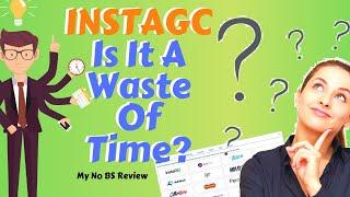 لا BS INSTAGC مراجعة | كيف تجعل من العمل بالنسبة لك (2019)