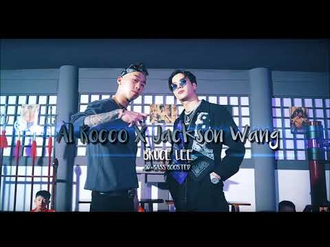 Al Rocco X Jackson Wang Bruce Lee (3D+Bass Boosted)