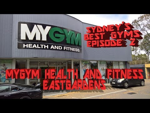 MyGym Health And Fitness - Sydney's Best Gyms - Episode 2