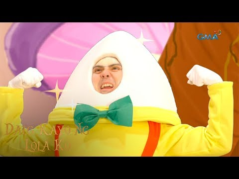 Daig Kayo Ng Lola Ko: Pagpapakapal ng balat ni Humpty Dumpty