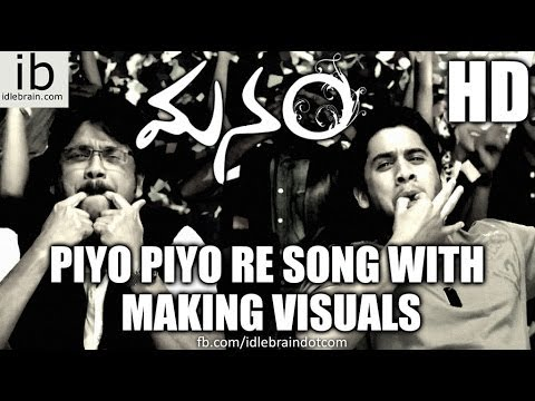 Manam Piyo Piyo Re song with making visuals - idlebrain