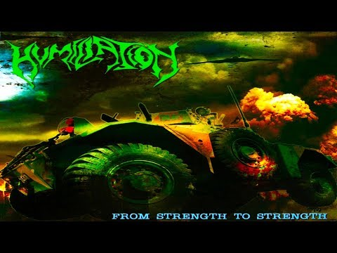 • HUMILIATION - From Strength to Strength [Full-length Album] Old School Death Metal