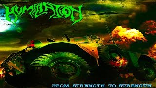 Download Mp3 • Humiliation - From Strength To Strength  Full-length Album  Old School Death M