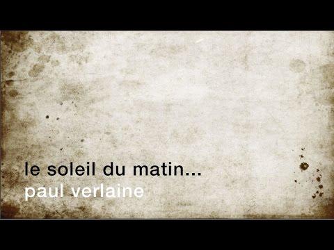 La Minute De Poésie Le Soleil Du Matin Doucement Chauffe Et Dore Paul Verlaine