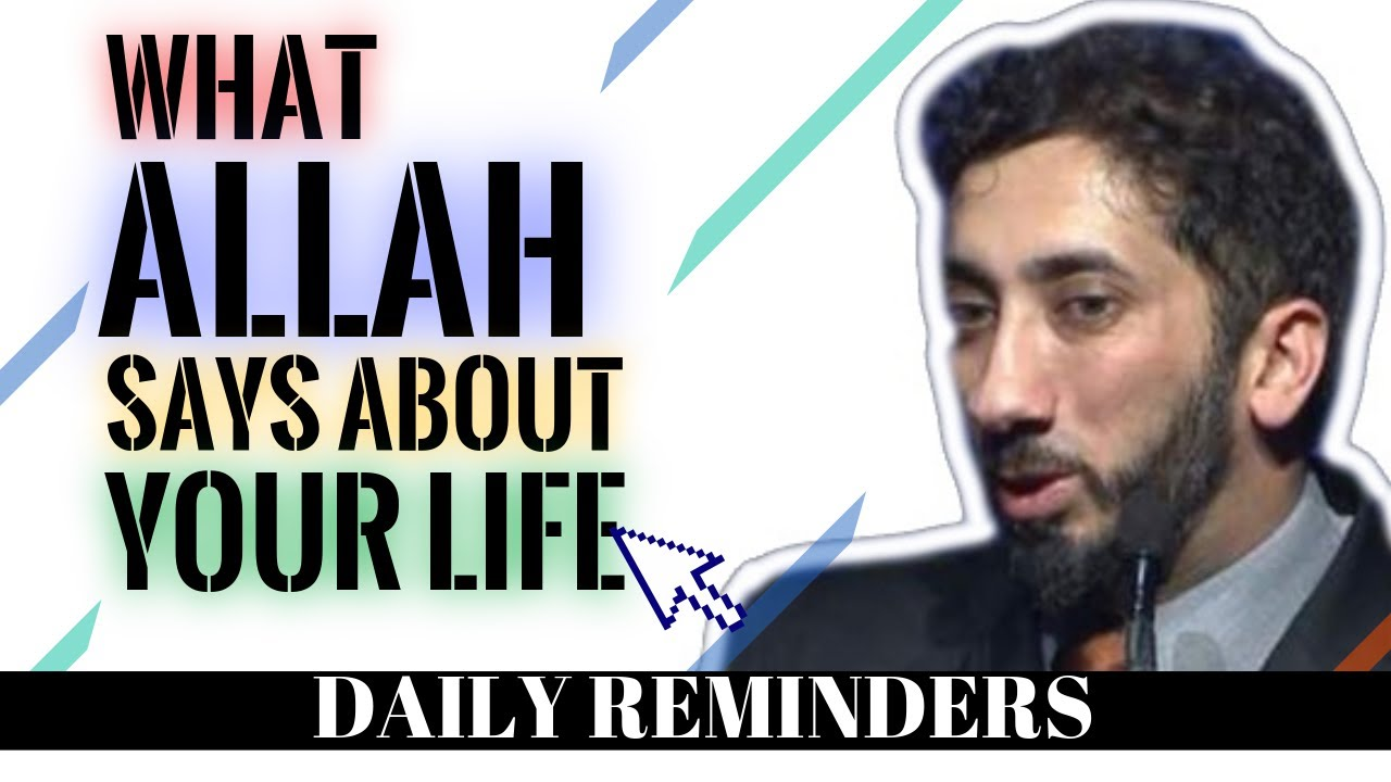 Download WHAT ALLAH SAYS ABOUT YOUR LIFE I ISLAMIC TALKS 2021 I NOUMAN ALI KHAN