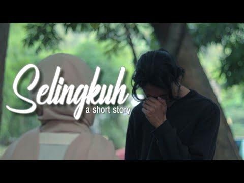 Selingkuh - Short Story