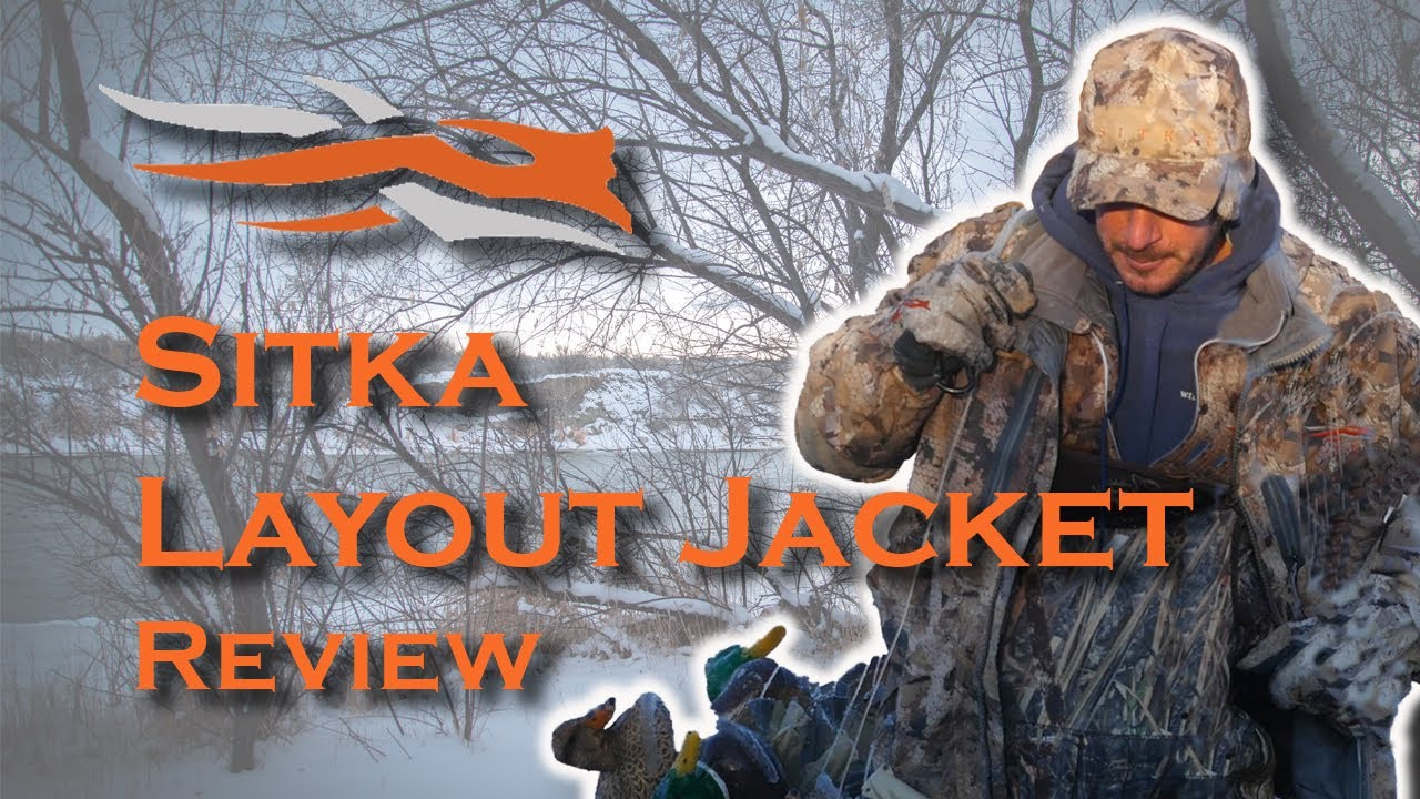 b0fce300b70 Sitka s Layout Jacket - Gear Review for the Hardcore Waterfowl Hunter