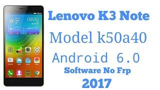 How to Flash Lenovo K3 Note लेनोवो के3 नोट में सॉफ्टवेयर करे। Android 6.0 No FRP