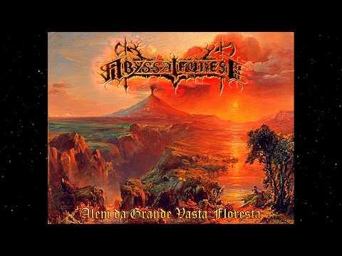 Abyssal Forest - Além da Grande Vasta Floresta (Full EP)