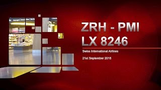 Swiss International Airlines Flight LX 8246   Zurich - Palma de Mallorca   ZRH - PMI   Airbus A320