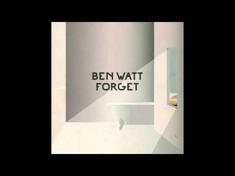 Ben Watt / 'Forget' (Official Audio)