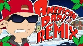 Bad Bad Boy American Dad Remix
