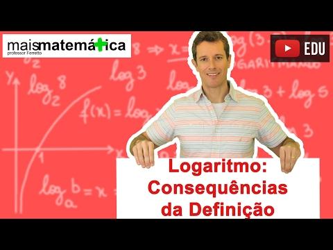 Logaritmo: Consequências da Definição (Aula 4 de 14)